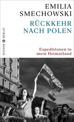 Rückkehr nach Polen von Smechowski,  Emilia