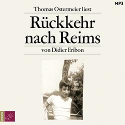 Rückkehr nach Reims von Eribon,  Didier, Ostermeier,  Thomas