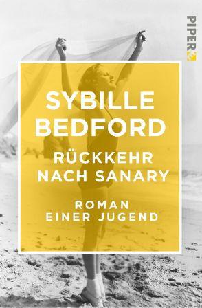 Rückkehr nach Sanary von Bedford,  Sybille, Ruschmeier,  Sigrid