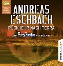 Rückkehr nach Terra von Baaken,  Renier, Eschbach,  Andreas, Jacobs,  Tom, Koch,  Michael-Che, Maier,  Andreas Laurenz, Tratnik,  Josef