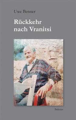 Rückkehr nach Vranitsi von Benner,  Uwe