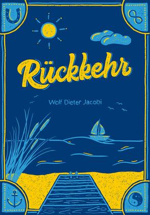 Rückkehr von Jacobi,  Wolf Dieter