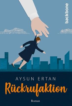 Rückrufaktion von Ertan,  Aysun
