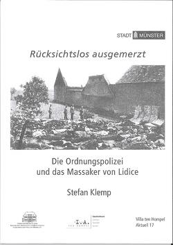 Rücksichtslos ausgemerzt von Klemp,  Stefan, Spieker,  Christoph