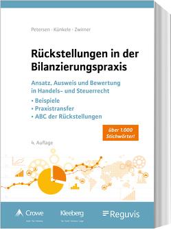 Rückstellungen in der Bilanzierungspraxis von Künkele,  Kai Peter, Petersen,  Karl, Zwirner,  Christian