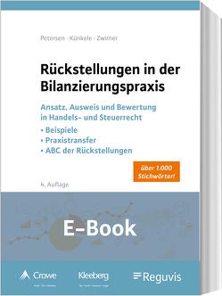 Rückstellungen in der Bilanzierungspraxis (E-Book) von Künkele,  Kai Peter, Petersen,  Karl, Zwirner,  Christian