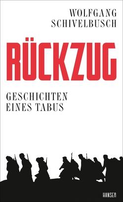 Rückzug von Schivelbusch,  Wolfgang