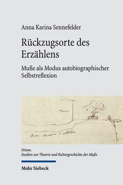 Rückzugsorte des Erzählens von Sennefelder,  Anna Karina