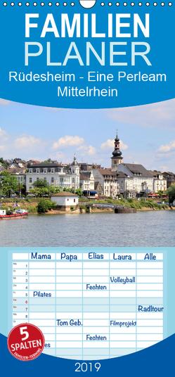 Rüdesheim – Eine Perle am Mittelrhein – Familienplaner hoch (Wandkalender 2019 , 21 cm x 45 cm, hoch) von Klatt,  Arno