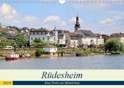 Rüdesheim – Eine Perle am Mittelrhein (Wandkalender 2019 DIN A4 quer) von Klatt,  Arno