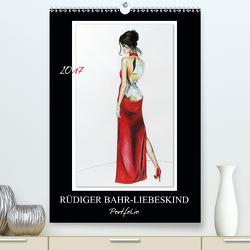 Rüdiger Bahr-Liebeskind Portfolio (Premium, hochwertiger DIN A2 Wandkalender 2021, Kunstdruck in Hochglanz) von Bahr-Liebeskind,  Rüdiger