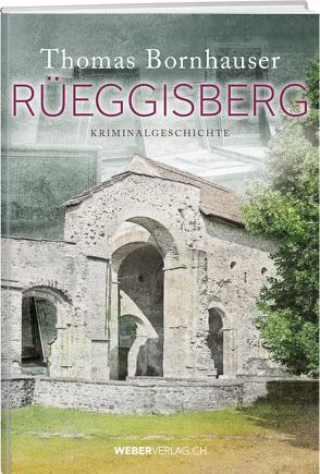 Rüeggisberg von Bornhauser,  Thomas
