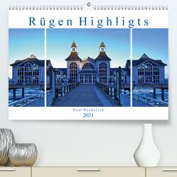 Rügen Highlights (Premium, hochwertiger DIN A2 Wandkalender 2021, Kunstdruck in Hochglanz) von Michalzik,  Paul