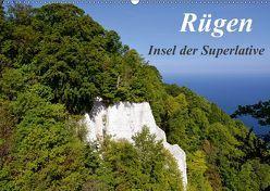 Rügen – Insel der Superlative (Wandkalender 2019 DIN A2 quer) von Loebus,  Eberhard