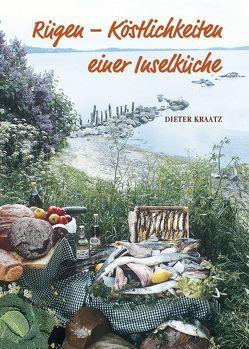 Rügen – Köstlichkeiten einer Inselküche von Kraatz,  Dieter