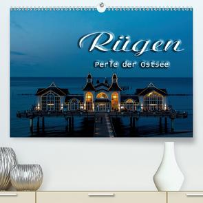 Rügen (Premium, hochwertiger DIN A2 Wandkalender 2021, Kunstdruck in Hochglanz) von Portenhauser,  Ralph
