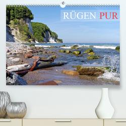 Rügen PUR (Premium, hochwertiger DIN A2 Wandkalender 2021, Kunstdruck in Hochglanz) von Prescher,  Werner