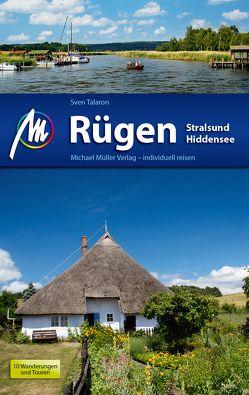 Rügen – Stralsund – Hiddensee Reiseführer Michael Müller Verlag von Talaron,  Sven