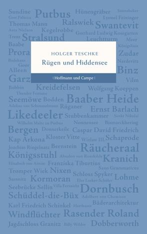 Rügen und Hiddensee von Teschke,  Holger
