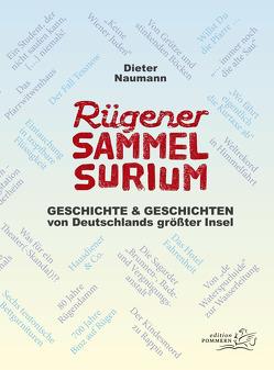 Rügener Sammelsurium von Naumann,  Dieter