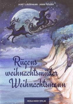 Rügens weihnachtsmüder Weihnachtsmann von Feuser,  Janni, Lindemann,  Janet