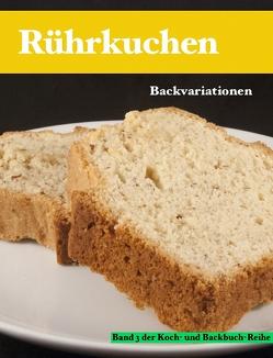 Rührkuchen von Biedermann,  Thomas