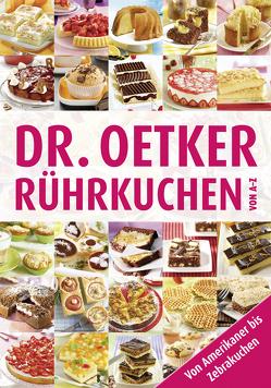 Rührkuchen von A-Z von Dr. Oetker