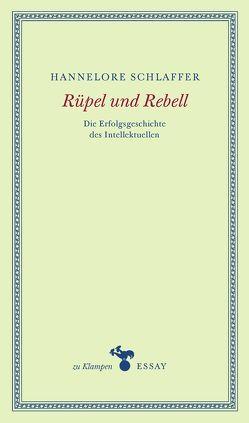 Rüpel und Rebell von Hamilton,  Anne, Schlaffer,  Hannelore