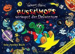 Rüsselmops vermopst das Universum von Habeck,  Reinhard, Haensel,  Hubert