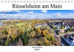 Rüsselsheim am Main (Tischkalender 2019 DIN A5 quer) von meinert,  thomas