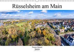 Rüsselsheim am Main (Wandkalender 2019 DIN A3 quer) von meinert,  thomas