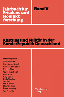 Rüstung und Militär in der Bundesrepublik Deutschland von Albrecht,  Ulrich