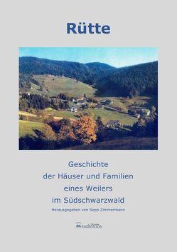 Rütte, Geschichte der Häuser und der Familien von Zimmermann,  Sepp