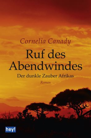 Ruf des Abendwindes von Canady,  Cornelia