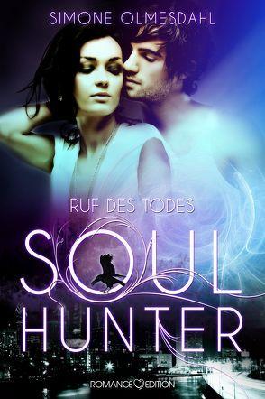 Ruf des Todes – Soul Hunter von Olmesdahl,  Simone