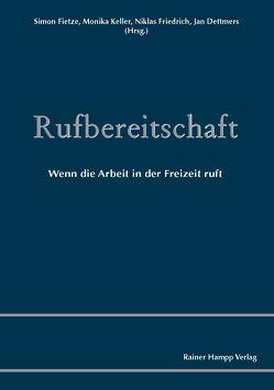 Rufbereitschaft von Dettmers,  Jan, Fietze,  Simon, Friedrich,  Niklas, Keller,  Monika