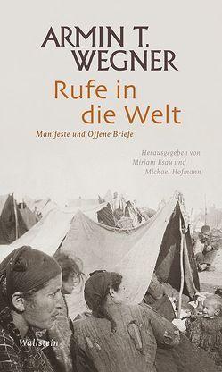 Rufe in die Welt von Esau,  Miriam, Hofmann,  Michael, Wegner,  Armin T.