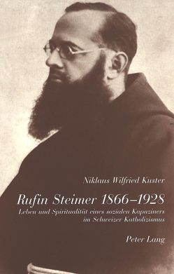 Rufin Steimer 1866-1928 von Kuster,  Niklaus