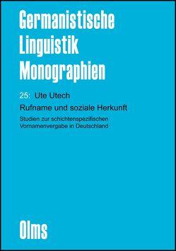 Rufname und soziale Herkunft (E-Book) von Utech,  Ute
