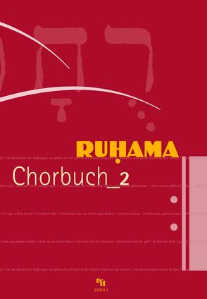 Ruhama Chorbuch_2 von Laubach,  Thomas, Quast,  Thomas