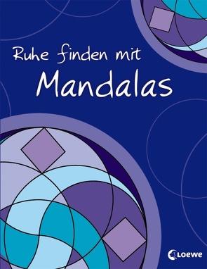 Ruhe finden mit Mandalas von Labuch,  Kristin