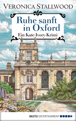 Ruhe sanft in Oxford von Stallwood,  Veronica, Werner-Richter,  Ulrike
