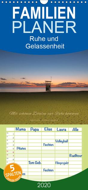 Ruhe und Gelassenheit 2020 – Familienplaner hoch (Wandkalender 2020 , 21 cm x 45 cm, hoch) von Gerner-Haudum,  Gabriele