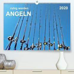 Ruhig werden – Angeln (Premium, hochwertiger DIN A2 Wandkalender 2020, Kunstdruck in Hochglanz) von Roder,  Peter