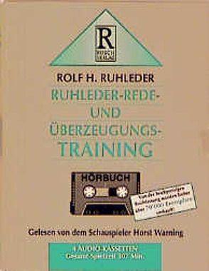 Ruhleder-Rede- und Überzeugungs-Training von Ruhleder,  Rolf H, Rusch,  Alex S