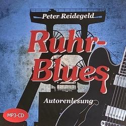 Ruhr-Blues von (Label),  TonkunstManufaktur, Reidegeld,  Peter