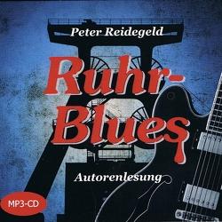 Ruhr-Blues von Reidegeld,  Peter