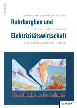 Ruhrbergbau und Elektrizitätswirtschaft von Döring,  Peter