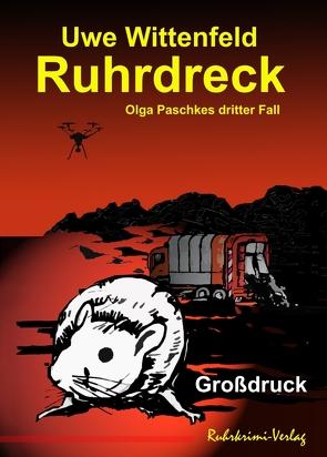 Ruhrdreck – Großdruck von Uwe,  Wittenfeld