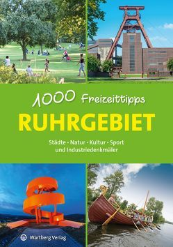 Ruhrgebiet – 1000 Freizeittipps von Durdel-Hoffmann,  Sabine